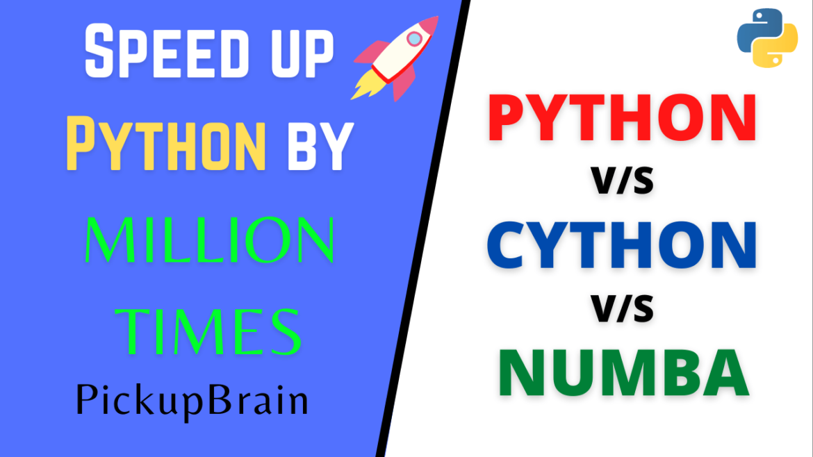 Speed up Python up to 1 Million times: Cython vs Numba